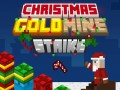 Pelit Gold Mine Strike Christmas